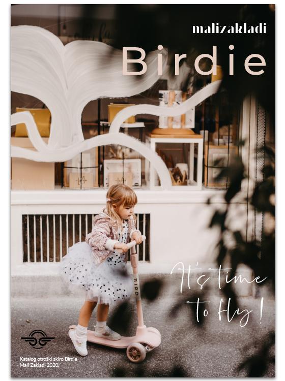 Birdie dogodivščine Izjemno funkcionalen otroški skiro Birdie navdušuje s trendi slogom in najlepšimi sofisticiranimi barvami. Birdie poskrbi za popolno zabavo in urjenje motoričnih spretnosti v vseh letnih časih, kar je še posebej pomembno za razvoj naših malčkov.